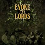 Evoke Thy Lords
