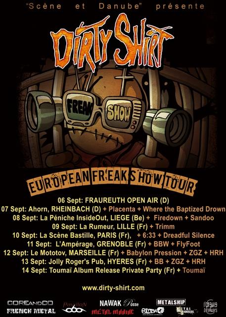 Dirty Shirt European Freak Show Tour