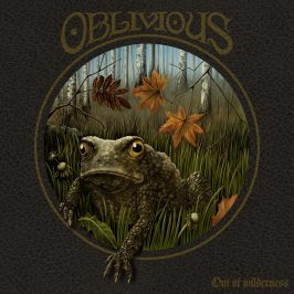 Out Today: Oblivious – Out Of Wilderness