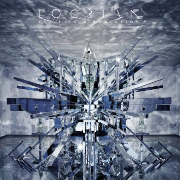 Review: Locrian – Infinite Dissolution