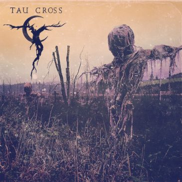 Out Yesterday! Tau Cross – S/T