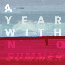 Obsidian Kingdom – A Year With No Summer