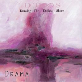 Drawing the Endless Shore – Drama