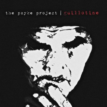 Review: The Psyke Project – Guillotine